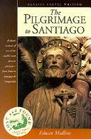 The Pilgrimage to Santiago