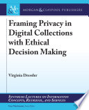 Framing Privacy in Digital Collections with Ethical Decision Making