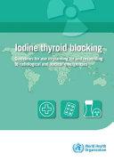 Iodine Thyroid Blocking