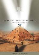 Those Who Choose to Be Chosen Pdf/ePub eBook