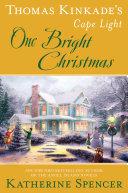 Thomas Kinkade s Cape Light  One Bright Christmas