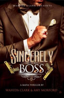 Sincerely, The Boss Pdf/ePub eBook