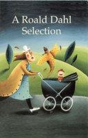 A Roald Dahl Selection