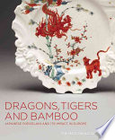 Dragons, Tigers and Bamboo