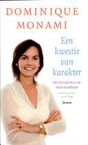 Dominique monami. een kwestie van karakter / druk 1