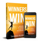 Winners Win  Unlocking The Potential To Live Your God Given Dreams