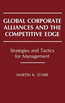 Global Corporate Alliances and the Competitive Edge