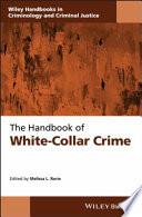 The Handbook of White Collar Crime