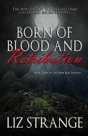 Born of Blood and Retribution