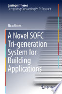 A Novel SOFC Tri generation System for Building Applications