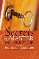 Secrets of a Master Moderator
