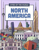 Cities of the World  Cities of North America
