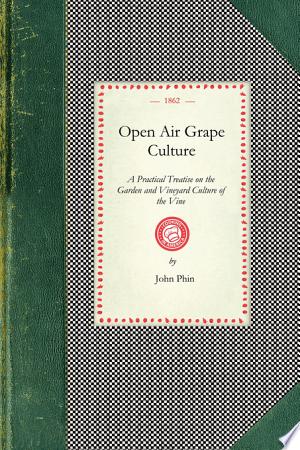 Download Open Air Grape Culture PDF Book - PDFBooks