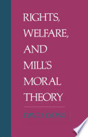 Rights, Welfare, and Mill's Moral Theory.pdf