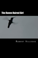 The Raven Haired Girl