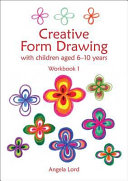 Creative Form Drawing with Children Aged 6 10 Years Book