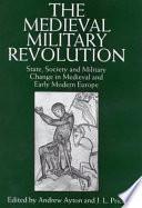 The Medieval Military Revolution