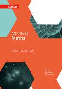 Collins Gcse Maths -- Aqa Gcse Maths Higher Teacher Pack