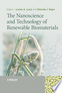 The Nanoscience And Technology Of Renewable Biomaterials Book PDF