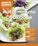 Idiot's Guides: Autoimmune Cookbook