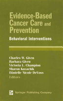 Evidence Based Cancer Care and Prevention