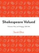 Shakespeare Valued