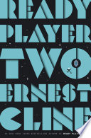 link to Ready player two : a novel in the TCC library catalog