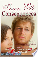Love  Lies   Consequences Trilogy   Book 3   Consequences