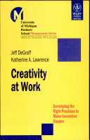Creativity at Work:developing the Right Practice