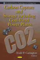 Carbon Capture and Storage Including Coal fired Power Plants