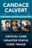 The Mercy Hospital Collection  Critical Care   Disaster Status   Code Triage