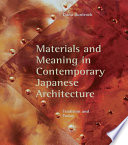 Materials and Meaning in Contemporary Japanese Architecture
