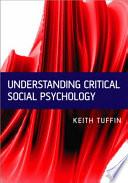 Understanding Critical Social Psychology