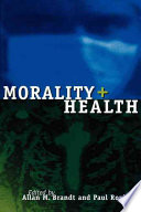 """Morality and Health"" by Allan M. Brandt, Paul Rozin"