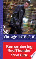 Remembering Red Thunder  Mills   Boon Intrigue   Flesh and Blood  Book 1