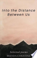 Into the Distance Between Us