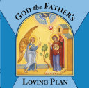 God the Father s Loving Plan  Board Book