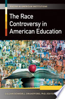 The Race Controversy in American Education  2 volumes  Book