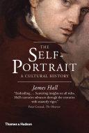 The Self Portrait  A Cultural History