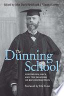 The Dunning School
