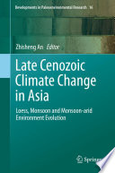 Late Cenozoic Climate Change in Asia Book