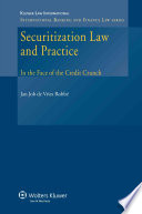 Securitization Law and Practice  : In the Face of the Credit Crunch