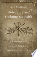 Defending And Defining The Faith