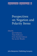Perspectives on Negation and Polarity Items