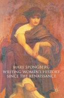 Writing Women s History Since the Renaissance