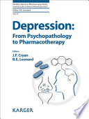 Depression  From Psychopathology to Pharmacotherapy