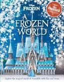 A Frozen World  Disney Frozen