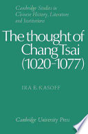 Read Online The Thought of Chang Tsai (1020-1077) For Free