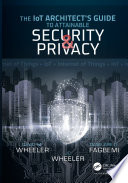 The IoT Architect s Guide to Attainable Security and Privacy
