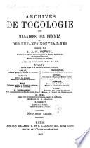 Archives de Gynécologie Et de Tocologie. ...